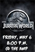Jurassic World at the Amp on May 6