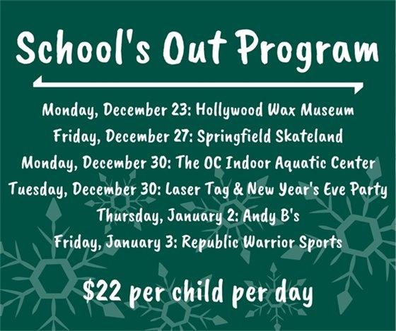 School's Out Program - Winter Break