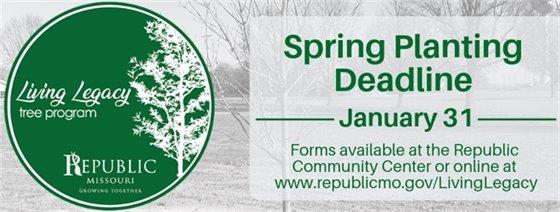 Living Legacy Tree Program Spring Planting Deadline January 31