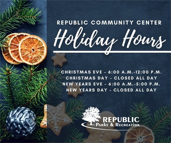 Republic Community Center Holiday Hours